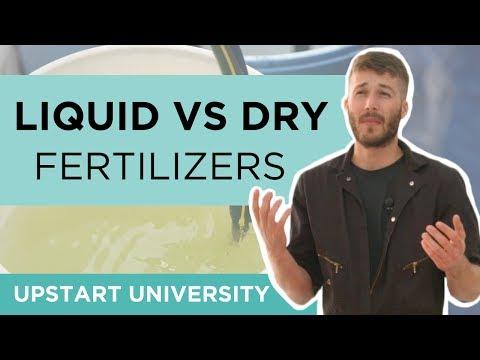 What is Better? Liquid vs Dry Fertilizer